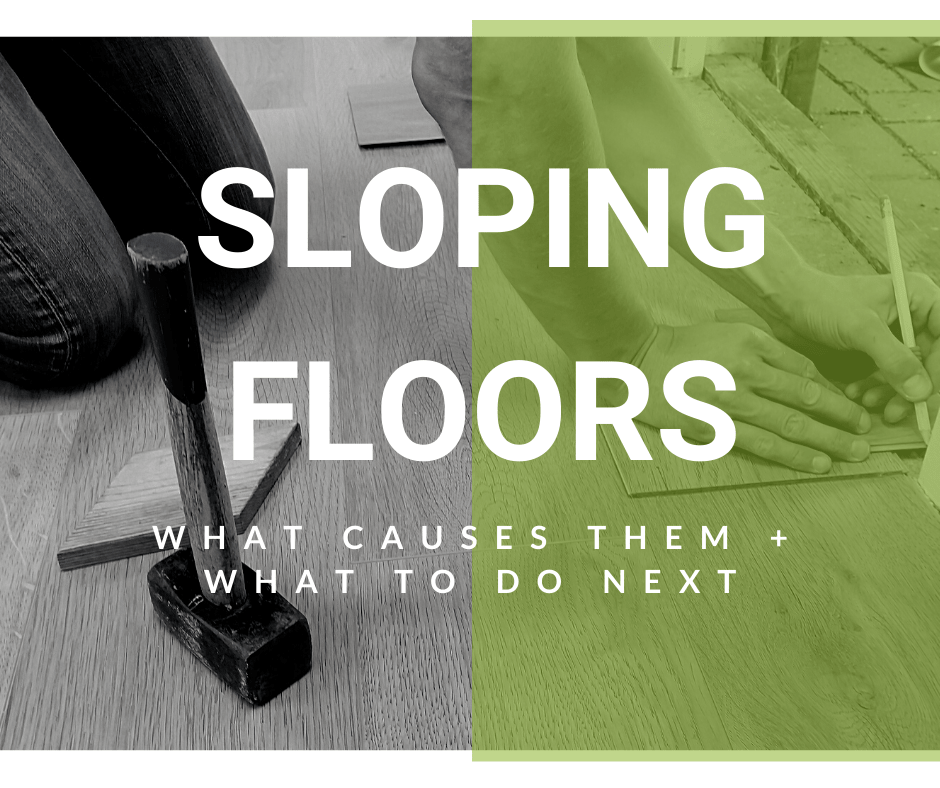 What Causes Sloping Floors?