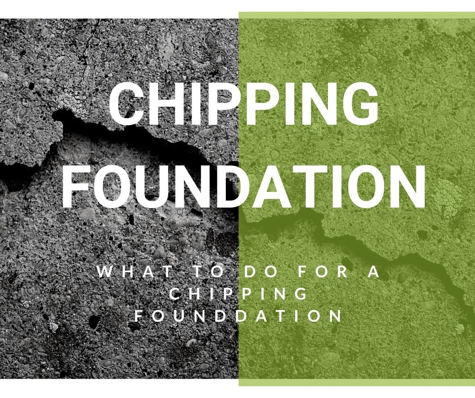 What to Do for a Chipping Foundation