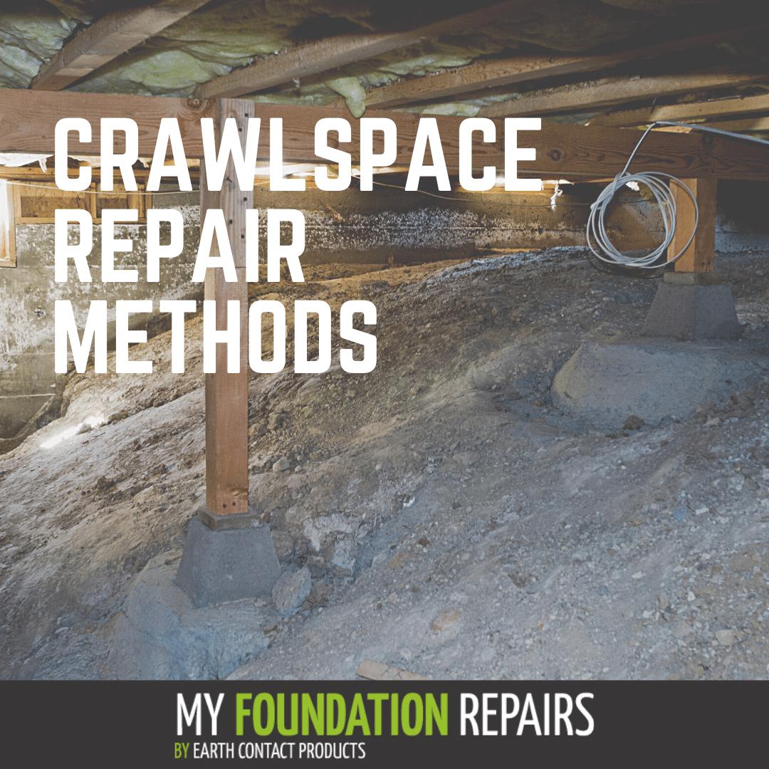 What Crawlspace Repair Methods are Available?