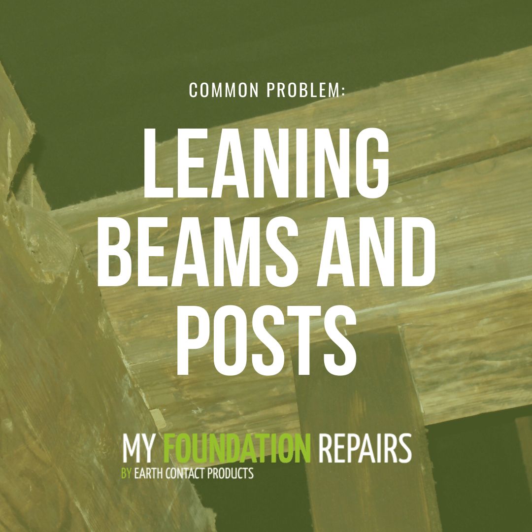 Common Problem: Leaning Beams and Posts