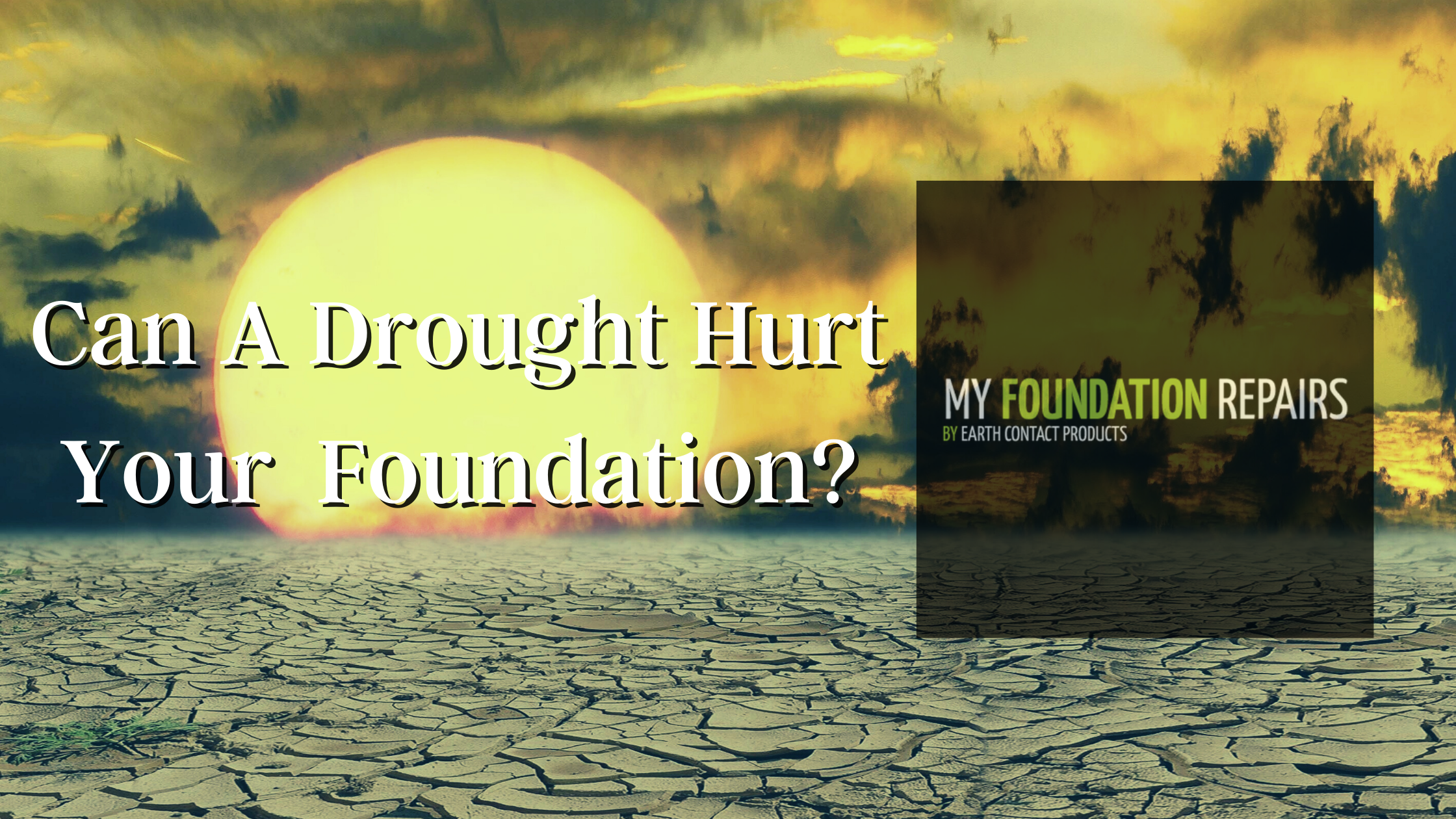 Do Droughts Lead to Foundation Settling?