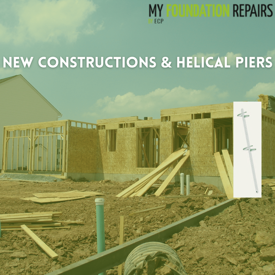 New Constructions & Helical Piers