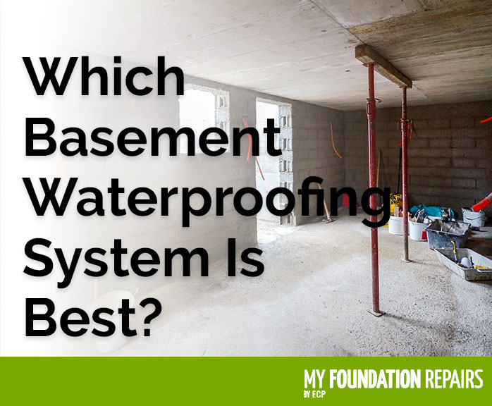 Which Basement Waterproofing System Is Best?